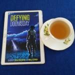 Earl Grey Editing, Defying Doomsday, Holly Kench, Tsana Dolichva, books and tea