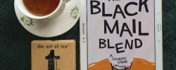 The Blackmail Blend, Livia Day, Cafe La Femme, the art of tea, Tabitha Blend, Earl Grey Editing, books and tea