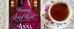 Winning Lord West, Anna Campbell, Dashing Widows, tea and books, Regency romance