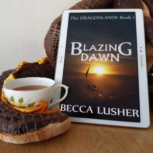 Blazing Dawn, Becca Lusher, books and tea, tea and books, dragons, Earl Grey Editing