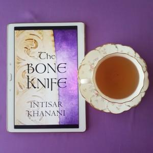 The Bone Knife, Intisar Khanani, The Theft of Sunlight, books and tea, tea and books, Earl Grey Editing