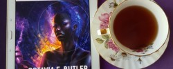 Octavia E Butler, Gerry Canavan, Earl Grey Editing, books and tea, tea and books