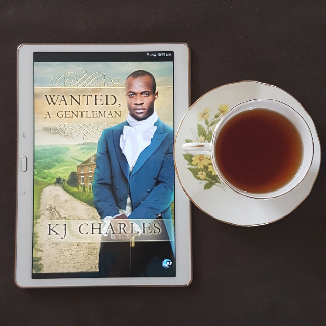 Wanted, A Gentleman, KJ Charles, historical romance, Earl Grey Editing, tea and books, books and tea.