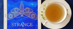 Strange the Dreamer, Laini Taylor, Earl Grey Editing, books and tea, tea and books
