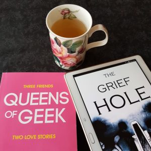 Queens of Geek, Jen Wilde, The Grief Hole, Kaaron Warren, Bout of Books, Earl Grey Editing, tea and books, books and tea.