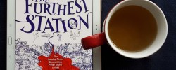 The Furthest Station, Ben Aaronovitch, Rivers of London, Peter Grant, Earl Grey Editing, books and tea, tea and books