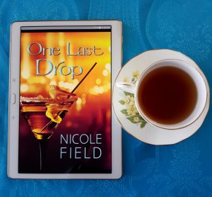 One Last Drop, Nicole Field, Less Than Three Press, Earl Grey Editing, books and tea, tea and books