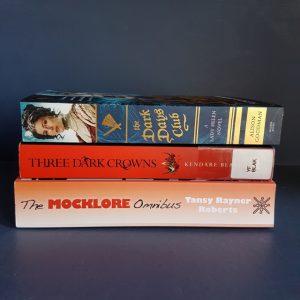 Dewey's TBR, The Dark Days Club, Lady Helen, Alison Goodman, Three Dark Crowns, Kendare Blake, The Mocklore Omnibus, Tansy Rayner Roberts