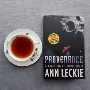 Provenance, Ann Leckie, books and tea, tea and books, Earl Grey Editing