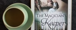 The Magician's Keeper, Nicola E. Sheridan, Earl Grey Editing, books and tea, tea and books