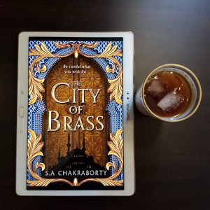 The City of Brass, S.A. Chakraborty, Earl Grey Editing, books and tea, tea and books, iced tea