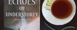 Echoes of Understorey, Thoraiya Dyer, Titan's Forest, Earl Grey Editing, books and tea, tea and books