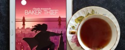 Baker Thief, Claudie Arseneault, books and tea, tea and books, Earl Grey Editing