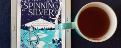 Spinning Silver, Naomi Novik, Earl Grey Editing, books and tea, tea and books