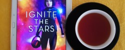 Ignite the Stars, Maura Milan, Earl Grey Editing, books and tea, tea and books