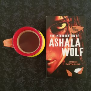 The Interrogation of Ashala Wolf, Ambelin Kwaymullina, Earl Grey Editing, tea and books, books and tea