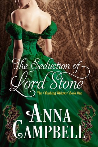 The Seduction of Lord Stone, Anna Campbell, The Dashing Widows, Regency romance, romance