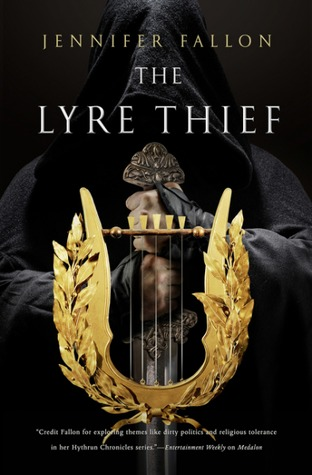 The Lyre Thief, Jennifer Fallon, Hythrun Chronicles, War of the Gods, HarperVoyager