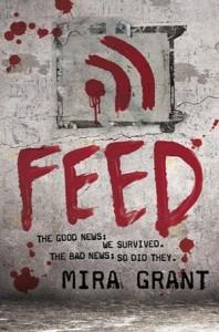 Feed, Mira Grant, Newsflesh, sci-fi, science fiction, horror, zombies