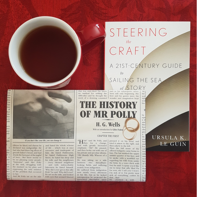 Earl Grey Editing, Steering the Craft, Ursula Le Guin, The History of Mr Polly, H.G. Wells