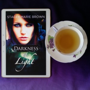Darkness of Light, Stacey Maree Brown, Twisted Fairy Publishing, fantasy, YA, fantasy YA, Earl Grey Editing, tea, Shelley teacup