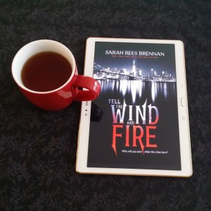 Tell the Wind and Fire, Sara Rees Brennan, Charles Dickens, A Tale of Two Cities, YA, dystopia, fantasy, tea, Earl Grey Editing