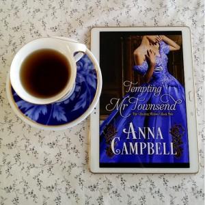 Tempting Mr Townsend, Anna Campbell, Dashing Widows, Earl Grey Editing, romance, Regency romance, tea and books
