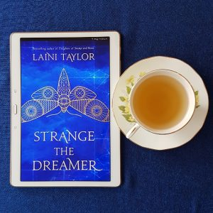Strange the Dreamer, Laini Taylor, Earl Grey Editing, books and tea, tea and books