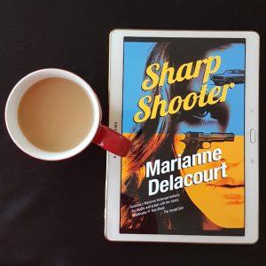 Sharp Shooter, Marianne Delacourt, Tara Sharp, Australian crime, Earl Grey Editing, books and tea, tea and books, Twelfth Planet Press