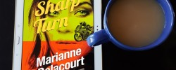 Sharp Turn, Marianne Delacourt, Twelfth Planet Press, Tara Sharp, Earl Grey Editing, books and tea, tea and books