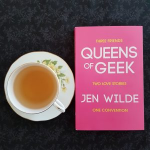 Queens of Geek, Jen Wilde, contemporary YA, Earl Grey Editing, tea and books, books and tea.