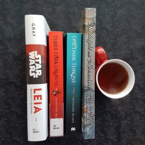 Earl Grey Editing, Mt TBR, Leia, Princess of Alderaan, Claudia Gray, Three Dark Crowns, One Dark Throne, Kendare Blake, Midnight and Moonshine, Angela Slatter, Lisa L. Hannett, books and tea, tea and books