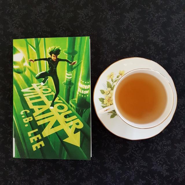 Not Your Sidekick, C.B. Lee, Sidekick Squad, Duet Books, Earl Grey Editing, tea and books, books and tea