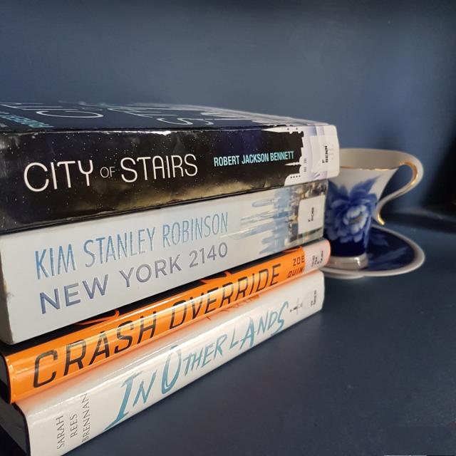 Dewey's readathon, City of Stairs, Robert Jackson Bennett, Kim Stanley Robinson, New York 2140, Crash Override, Zoe Quinn, In Other Lands, Sarah Rees Brennan