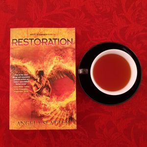 Restoration, Angela Slatter, Verity Fassbinder, Earl Grey Editing, books and tea, tea and books