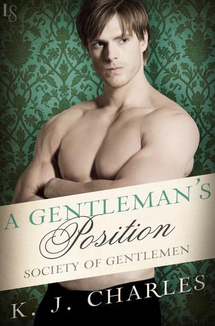 A Gentleman's Position, Society of Gentlemen, KJ Charles, Loveswept, historical romance, m/m romance, romance, lgbtqia