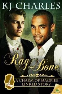 Rag and Bone, KJ Charles, Samhain Publishing, A Charm of Magpies, historical romance, fantasy, romance,